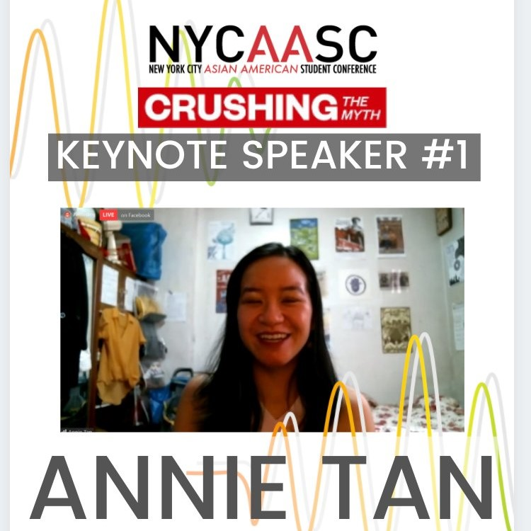 Annie Tan, NYCAASC, New York City Asian American Students Conference, Keynote, Keynote Speaker, 2020, Crushing the Myth, Conference, College Conference, Vincent Chin, Lily Chin